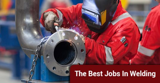 The Best Jobs In Welding